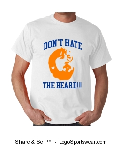 Don't Hate the Beard T-Shirts Design Zoom